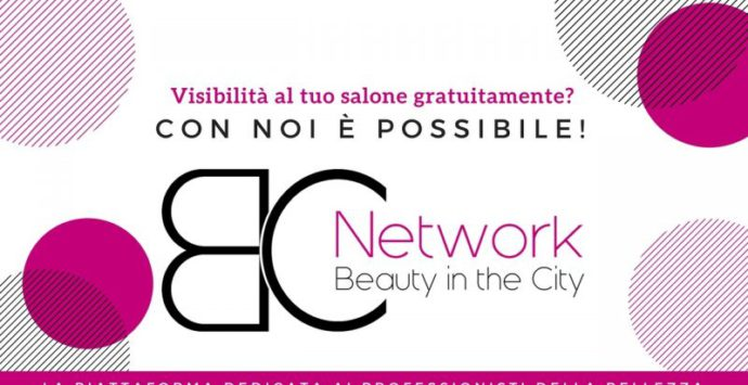 Nasce Beauty in the City Network: la piattaforma dedicata ai professionisti della bellezza